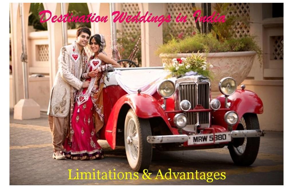 Destination Weddings in India: Limitations & Advantages